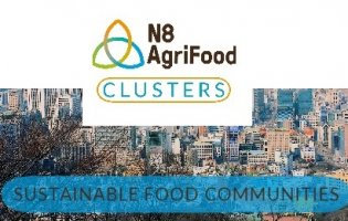 N8 AgriFood launches Sustainable Food Communities Cluster